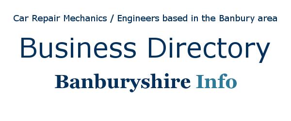 Car Repair Mechanics / Engineers based in the Banbury area.