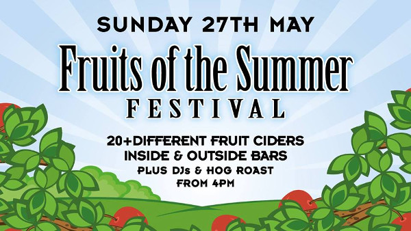 Fruits of the Summer Festival. Hosted by The Wine Vaults.