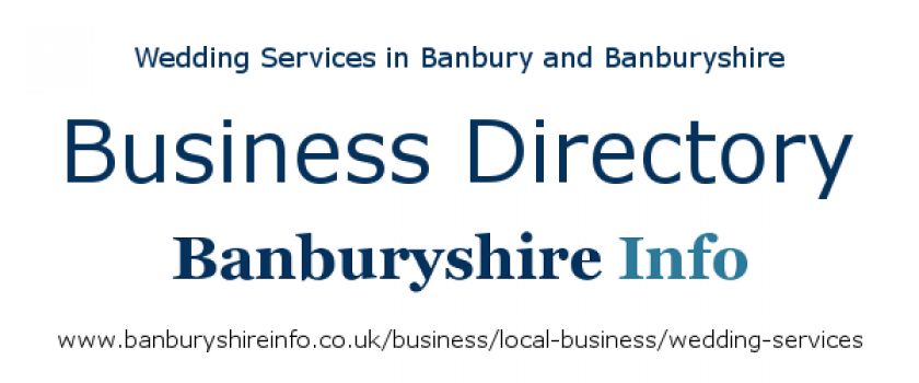 Getting Married? Then this directory listing will help you find the very best wedding services based in the Banbury area.