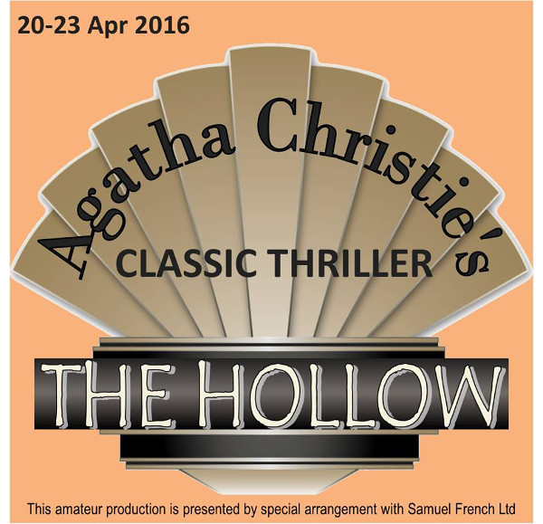 """Banbury Cross Players announce Open Auditions for their April 2016 production of the classic Agatha Christie thriller – """"The Hollow"""""""
