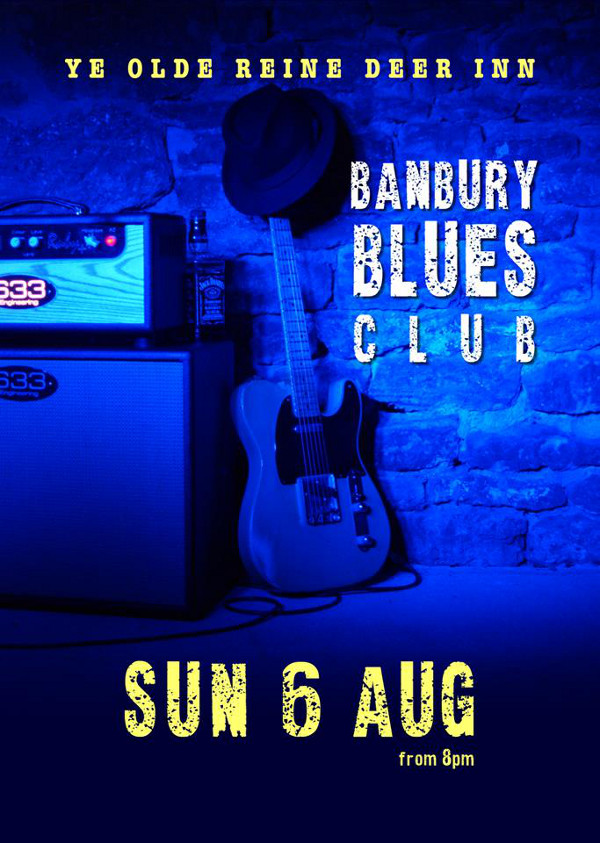 Blues in Banbury from 8pm. Hosted by Banbury Blues Club