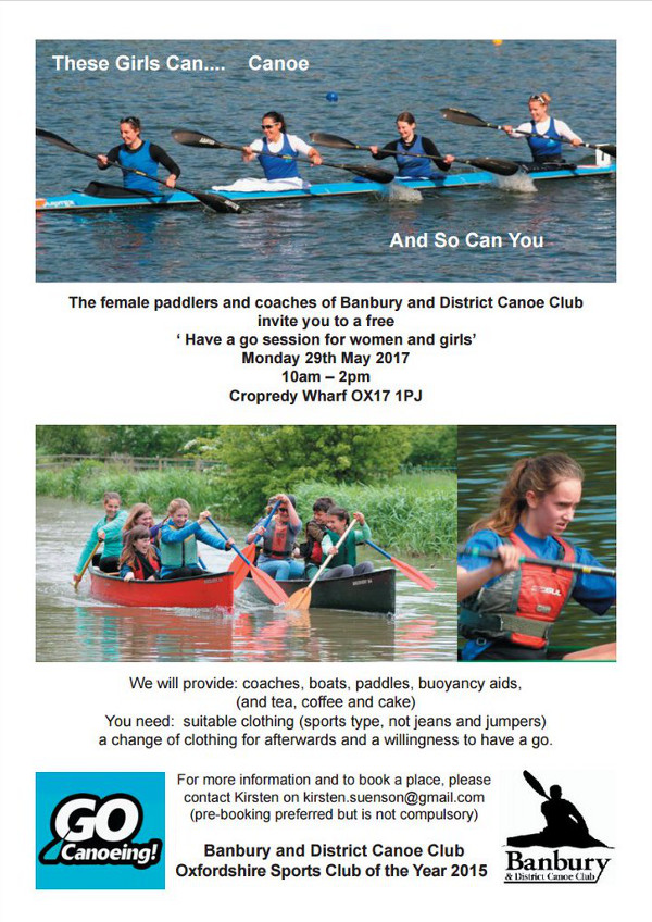 Banbury & District Canoe Club is inviting females to pop along to their club and have a go at canoeing: