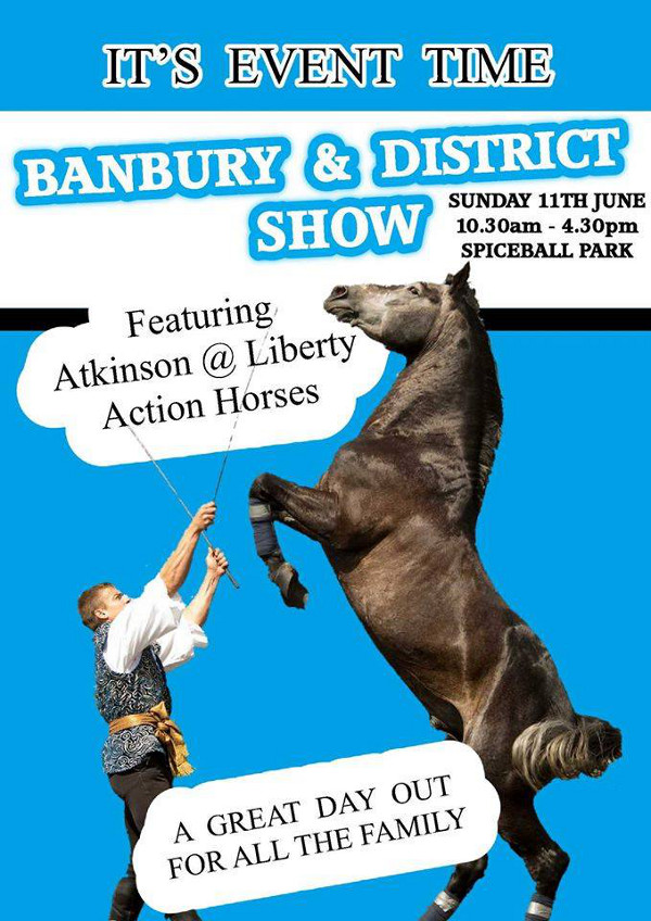 Two arenas will host non-stop entertainment for annual Banbury & District Show.