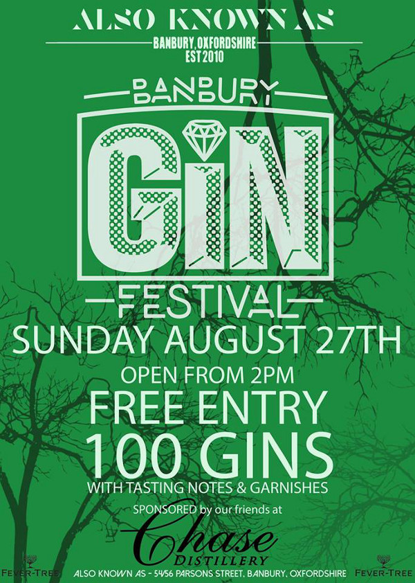 Banbury Gin Festival. 2pm til 1am - Sunday 27th of August