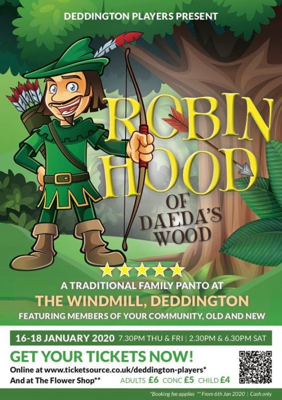 This season's pantomime is 'Robin Hood' brought to you by The Deddington Players.