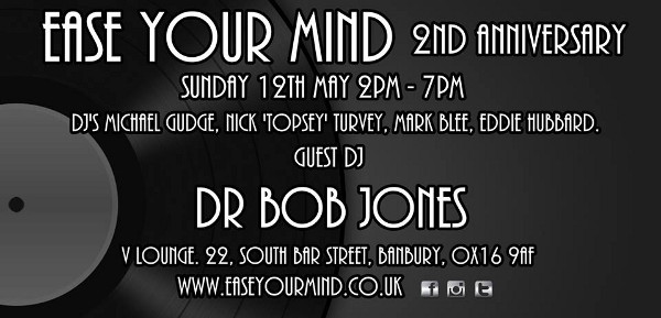 2nd Anniversary of EASE YOUR MIND on Sunday 12th May
