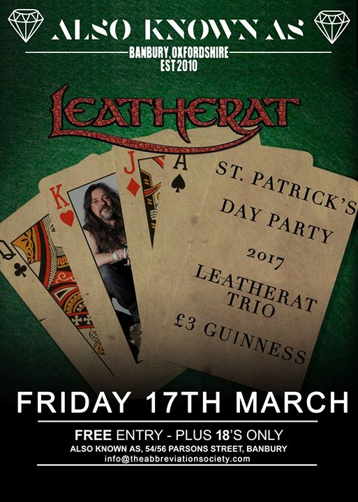 Come celebrate St Patricks day at AKA with Leatherat!