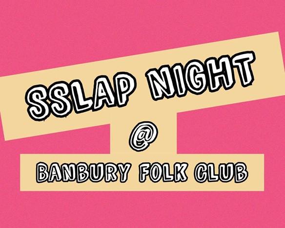 Banbury Folk Club Love SLAPP night