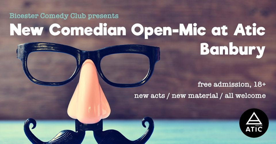 Join Atic Banbury and Bicester Comedy Club for a FREE evening of funny people saying funny things in Banbury's premier comedy venue!
