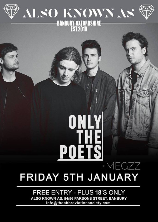 ALSO KNOWN AS Presents... Only The Poets + Support from Megzz