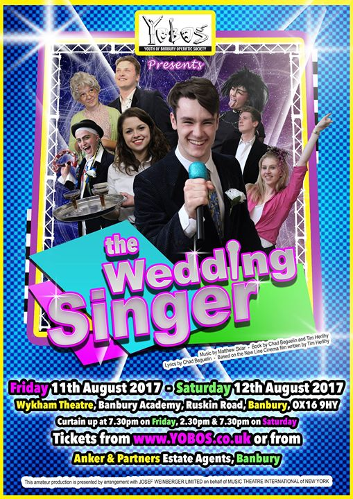 The award winning Youth of Banbury Operatic Society present The Wedding Singer after staging the show in just one week in the summer holidays!