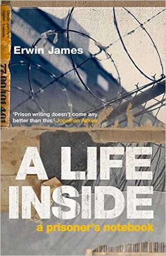 'A Life Inside' by Erwin James – Atlantic Books – Paperback £10.99p