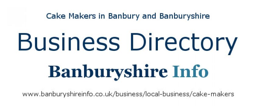 A directory to help you find the best cake makers based in the Banbury area.