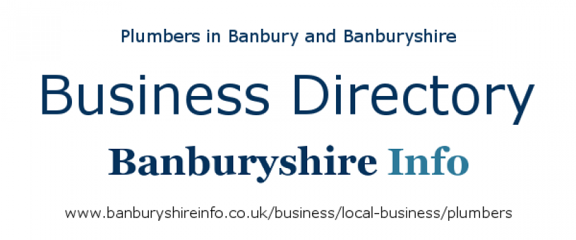 This directory listing will help you find the very best plumbers based in the Banbury area.